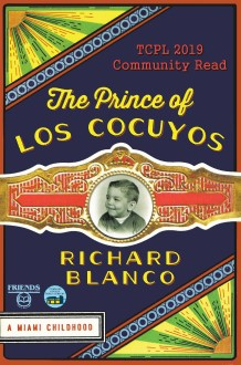 ​ 2019 Community Read cover of The Prince of los Cocuyos by Richard Blanco ​
