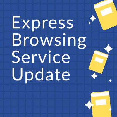 Express Browsing Service Update
