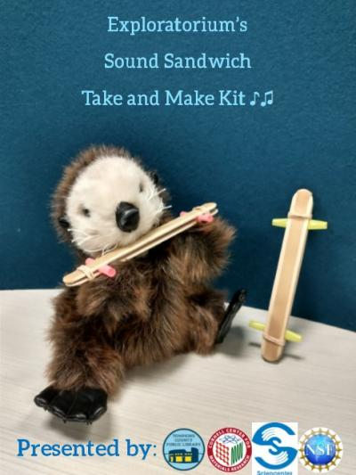 Image advertising TCPL Take and Make Sound Sandwich Kit featuring image of stuffed animal holding a homemade musical instrument