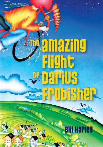 The Amazing Flight of Darius Frobisher by Bill Harley