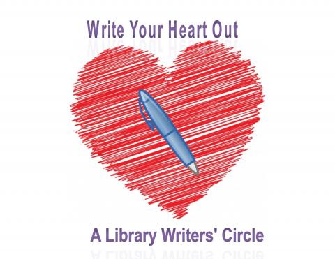 Write Your Heart Out, A Library Writers' Circle