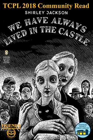 2018 Community Read poster featuring cover of We Have Always Lived in the Castle by Shirley Jackson